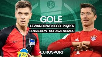 Gole Lewandowskiego i Piątka, sensacje w III rundzie Pucharu Niemiec [skróty meczów]