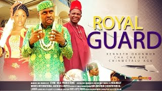 The royal guard 1 - 2014 latest nigerian nollywood movies