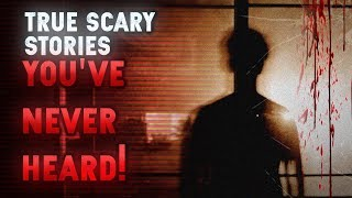 4 True Scary Stories YOU'VE NEVER HEARD