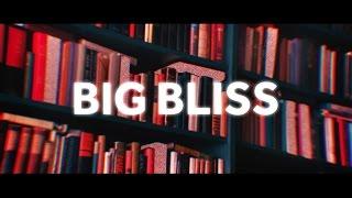 Video Big Bliss -  High Ideal download MP3, 3GP, MP4, WEBM, AVI, FLV Oktober 2018