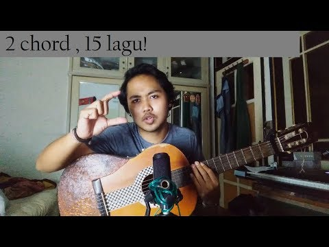 2 Chord , 15 Lagu! (Tutorial Gitar) (Chord Gampang) By Arya Nara