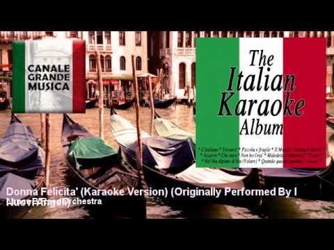 Lance B.Reed Orchestra - Donna Felicita' (Karaoke Version) - Originally Performed By I Nuovi Angeli
