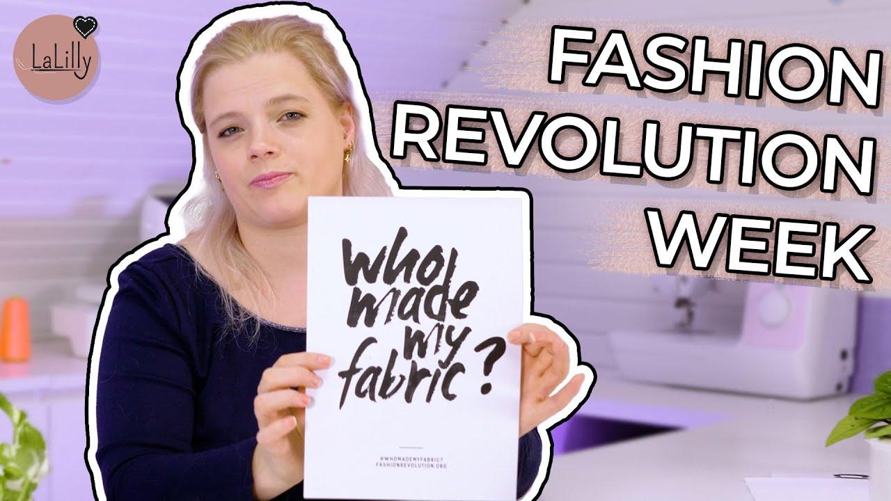 Was ist die Fashion Revolution Week