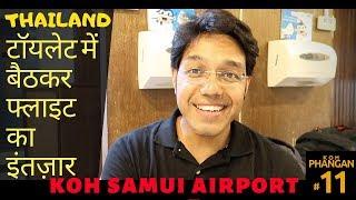 Toilet mein karna pada Flight ka Intezaar : Bye Thailand