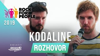 KODALINE (interview/rozhovor @ Rock For People 2019)