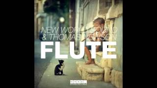 New World Sound & Thomas Newson - Flute (Radio Edit)