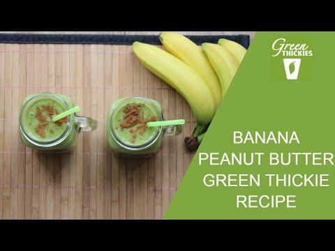 Banana Peanut Butter Green Thickie Recipe