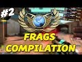 GLOBAL ELITE FRAGS COMPILATION! #2