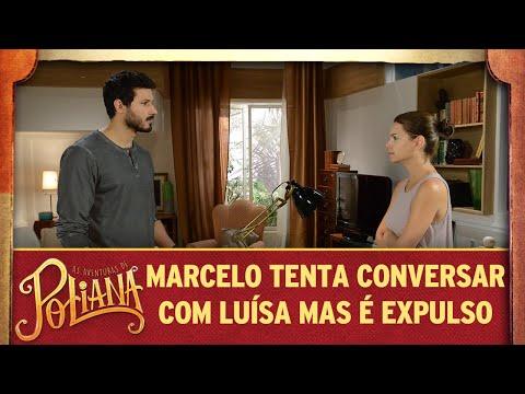 Marcelo tenta conversar com Luísa mas é expulso | As Aventuras de Poliana