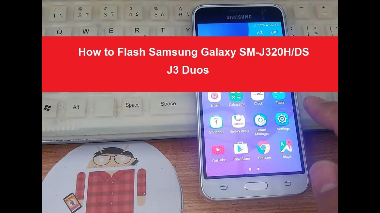 How to Flash Samsung Galaxy SM-J320H/DS J3 Duos