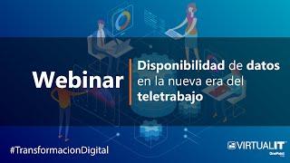 Webinar: Disponibilidad de Datos en la Nueva era del Teletrabajo  - VirtualIT 2020/06/02