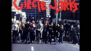 CIRCLE JERKS-WILD IN THE STREETS