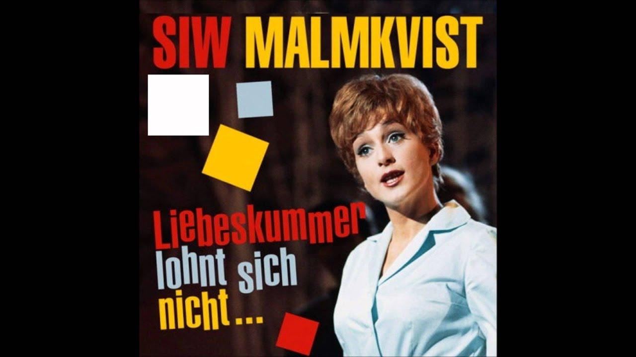 Siw Malmkvist - Kärleksgrubbel (Liebeskummer lohnt sich ...