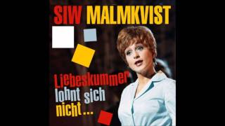 Siw Malmkvist - Kärleksgrubbel (Liebeskummer lohnt sich nicht in Swedish)