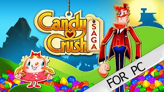 Candy Crush Saga For PC [DOWNLOAD] [UPDATED]