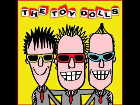 The Toy Dolls - Dirty Doreen from YouTube · Duration:  3 minutes 10 seconds