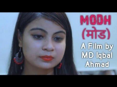 MODH _ A FILM BY MD IQBAL AHMAD