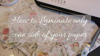 How to Laminate only one side …