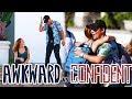 Picking Up Girls: Awkward vs Confident