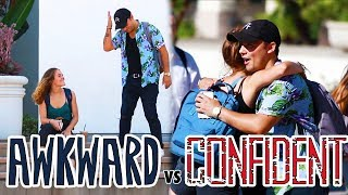 Picking Up Girls: Awkward vs Confident