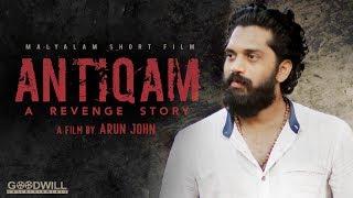 ANTIQAM A Revenge Story | Malayalam Thriller Short Film | Arun John