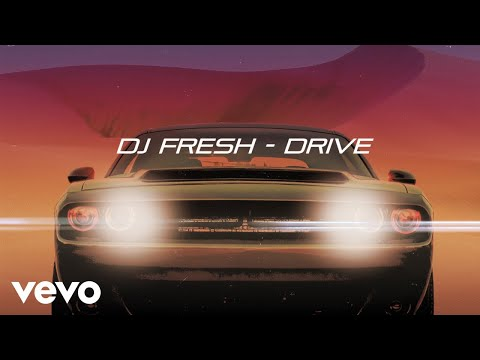 DJ Fresh - Drive (Lyric Video)