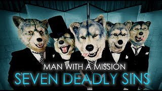 Man With a Mission Seven Deadly Sins FRENCH SUB