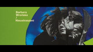 Barbara Wrońska - Nieustraszeni (Official Lyric Video)