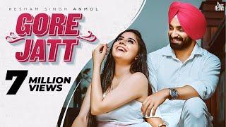 Gore Jatt   (Official Video)   Resham Singh Anmol   Ft.Prabh Grewal  Latest Punjabi Songs 2020
