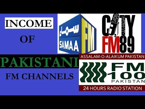 Pakistan FM Radio Channels Earning & Income - Leading Pakistan FM Radio Stations