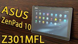 asus ZenPad 10 Z301MFL - Планшет из 301 - ой серии