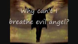 Breaking Benjamin- Evil Angel (with lyrics)