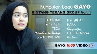 10 Kumpulan Lagu ALBUM GAYO Bintang Terang Group Vol. 1