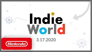 Nintendo Switch   Indie World Showcase 3.17.2020