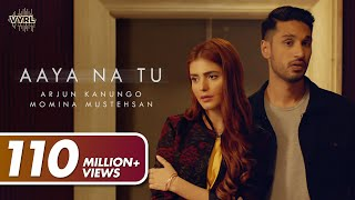 Download Video Arjun Kanungo, Momina Mustehsan - Aaya Na Tu MP3 3GP MP4