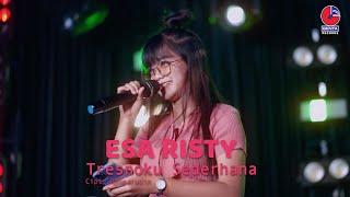 ESA RISTY - TRESNOKU SEDERHANA (OFFICIAL MUSIC VIDEO)