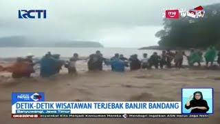 Download Video [Video Amatir] Detik-detik Evakuasi Wisatawan Terjebak Banjir Bandang di Banyuwangi - SIS 22/03 MP3 3GP MP4