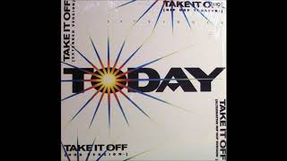 TODAY - Take It Off (Alternative Hip Hop Version)