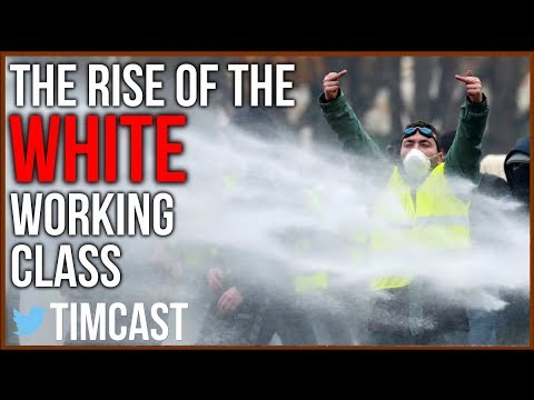 The White Working Class Are Rising Up To Revolt In Europe