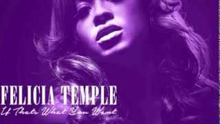 Felicia Temple - If Thats What You Want