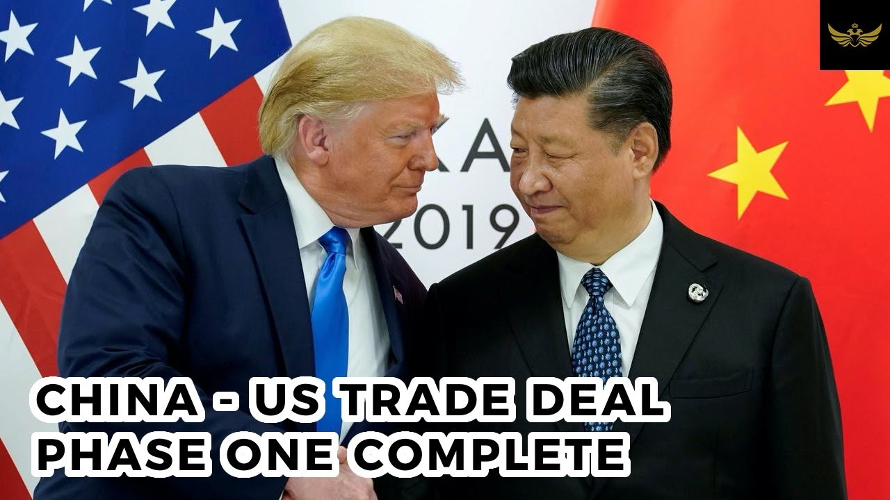 China-US trade deal phase one complete  Phase two may take years