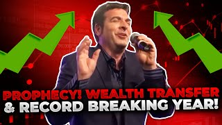 PROPHECY WEALTH TRANSFER Economy Stocks RECORD BREAKING YEAR