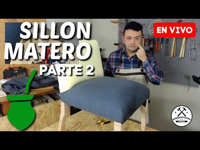 Como TAPIZAR una SILLA ó SILLON Matero - Parte 2 - 🔴 EN VIVO