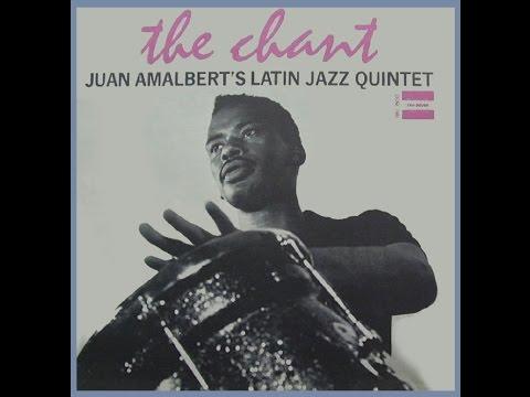 Juan Amalbert's Latin Jazz Quintet - Jackie's Mambo