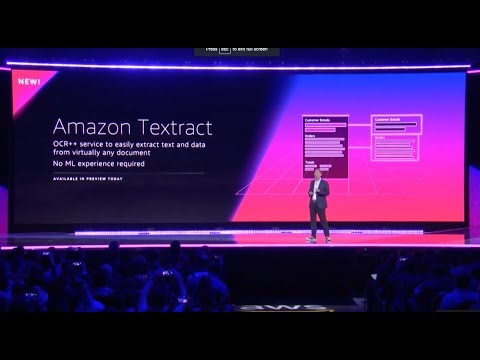 AWS re:Invent 2018 – Announcing Amazon Textract
