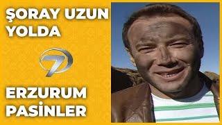 Erzurum - Pasinler | Şoray Uzun Yolda