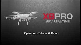 Syma FPV Drone X8 PRO Operations Tutorial