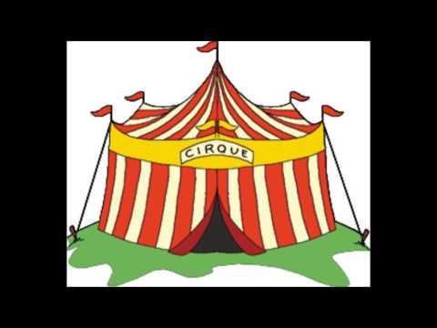 venez venez dans mon cirque