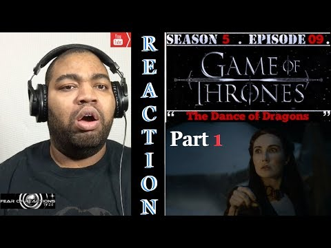 "Game of Thrones 5x09 ""The Dance of Dragons"" (Part 1) REACTION"