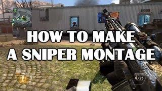How to Make a Sniper Montage! (Trickshot/Quickscope Tutorial)